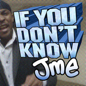 JME if you don't know