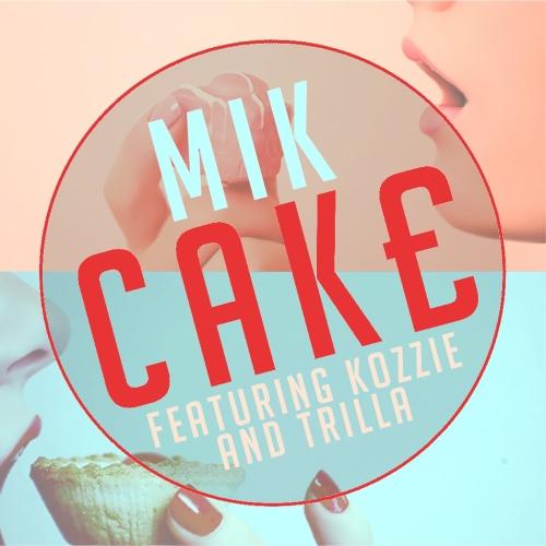 MIK CAKE